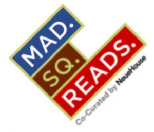 Madison Square Park Conservancy & Neuehouse To Host Mad. Sq. Reads 2014 Literary Series @ New York | New York | United States