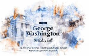 Fraunces Tavern® Museum's George Washington Birthday Ball @ New York | New York | United States
