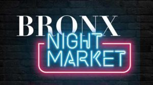 Bronx Night Market at Fordham Plaza Returns in 2019