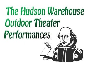 Hudson Warehouse 2019 Outdoor Theater Performance NYC Schedule @ New York | New York | United States