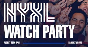 NYXL Watch Party - Competitive Bowling Match @ Brooklyn Bowl | New York | United States