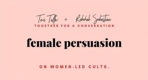 Female Persuasion: On Women-Led Cults @ Caveat | New York | New York | United States