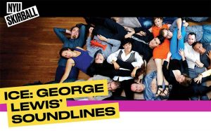 George Lewis' Soundlines @ Skirball Center for the Performing Arts | New York | New York | United States