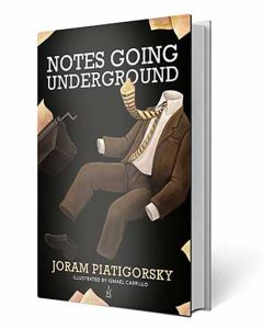 Notes Going Underground: Joram Piatigorsky's Book Launch @ Shakespeare and Company